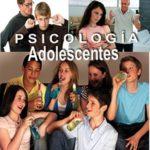 ¿Cómo descubrir que la psicología adolescente puede ayuda a tu hijo?